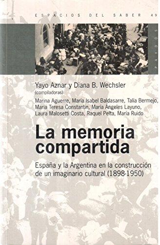 La Memoria Compartida: Espana y la Argentina: Yayo Aznar; Diana