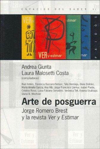 Arte de Posguerra: Jorge Romero Brest y: Andrea Giunta, Laura