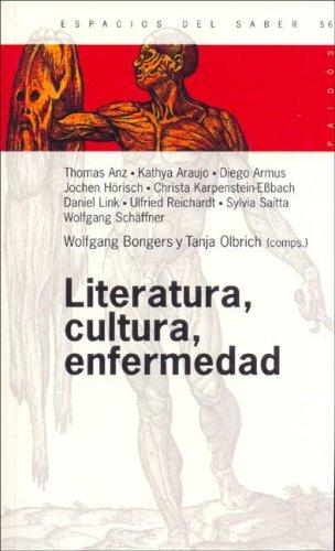 Literatura, Cultura, Enfermedad (Spanish Edition): Bongers, Wolgang, Olbrich,