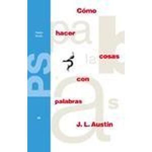 9789501267228: Como Hacer Cosas Con Palabras: Palabras y Acciones (Paidos Studio) (Spanish Edition)