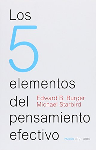 9789501269734: Los 5 elementos del pensamiento efectivo