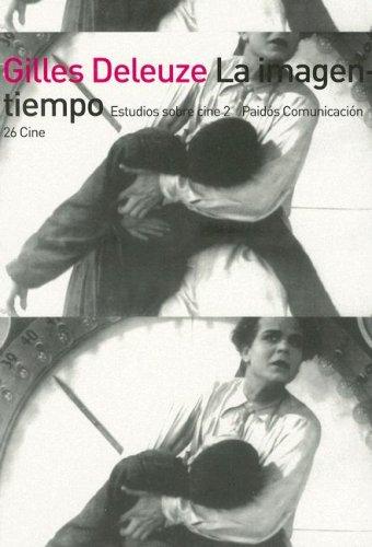 9789501275261: La Imagen-Tiempo: Estudios Sobre Cine 2 (Paidos Comunicacion Cine) (Spanish Edition)