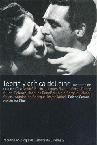 9789501275612: Teoria y Critica del Cine: Avatares de una Cinefilia (Paidos Comunicacion) (Spanish Edition)