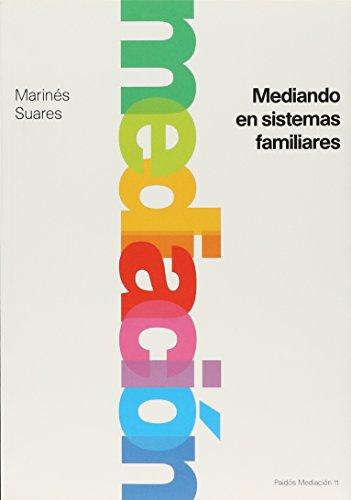 9789501287110: Mediando en sistemas familiares (Paidos Mediacion)