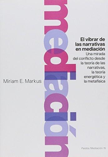 9789501287158: Vibrar de las narrativas en mediación, El