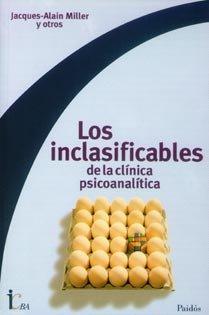 9789501288018: Los inclasificables de la clinica psicoanalitica