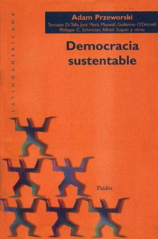 9789501289039: Democracia Sustentable (Spanish Edition)