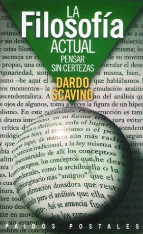 Filosofia Actual, La (Spanish Edition): Scavino, Dardo
