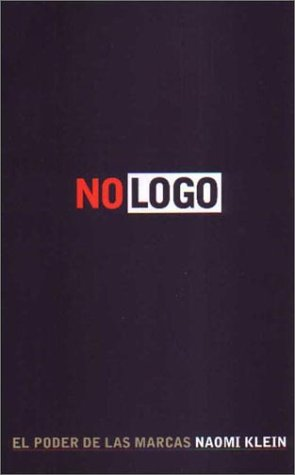 No LOGO (Spanish Edition) (9789501290677) by Klein, Naomi