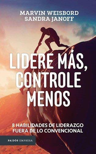 9789501293852: Lidere Mas Controle Menos