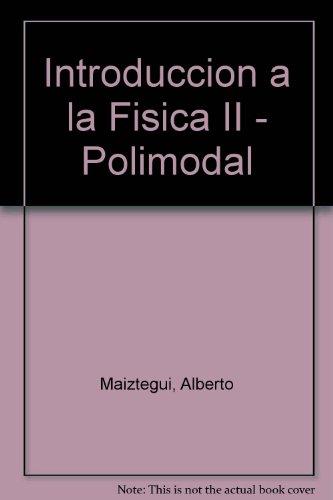 9789501320435: Introduccion a la Fisica II - Polimodal (Spanish Edition)
