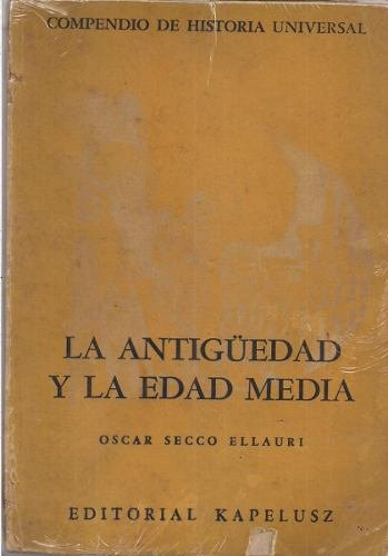 9789501325409: La Antiguedad Y La Edad Media
