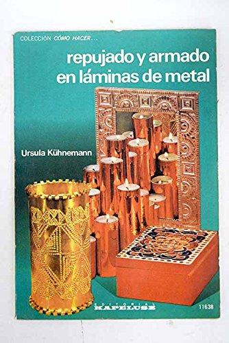 9789501390322: Repujado y Armado en Laminas de Metal