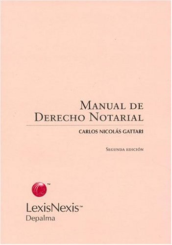 9789501419313: Manual de Derecho Notarial