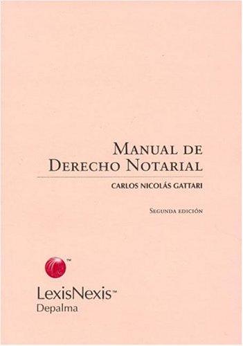 9789501419313: Manual de Derecho Notarial (Spanish Edition)