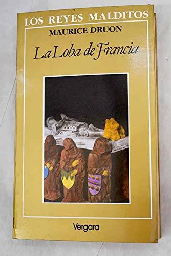 9789501500066: Los Reyes Malditos V - La Loba de Francia