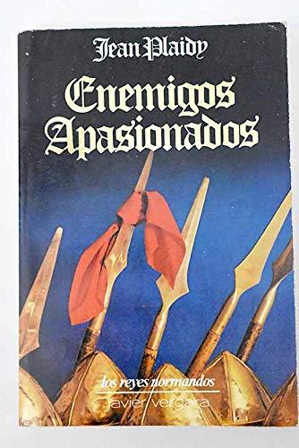 Enemigos Apasionados (Spanish Edition): Plaidy, Jean