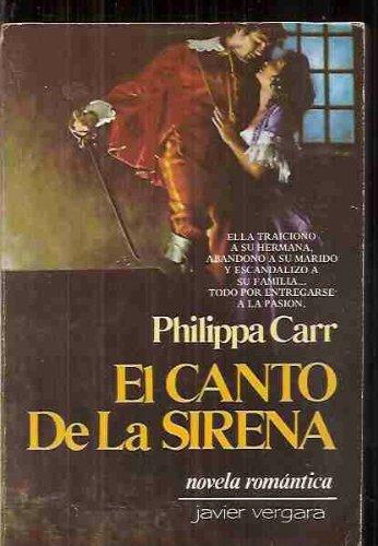 El Canto de la Sirena (9501500829) by Victoria Holt; Philippa Carr; Eleanor Hibbert