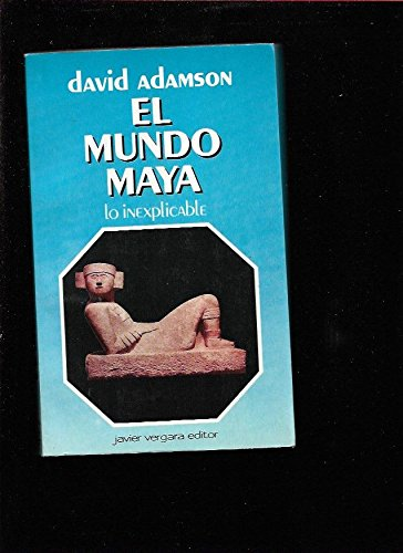 9789501502282: El Mundo Maya (Spanish Edition)