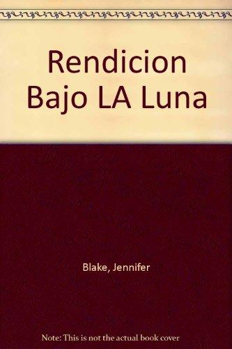 9789501504521: Rendicion Bajo LA Luna