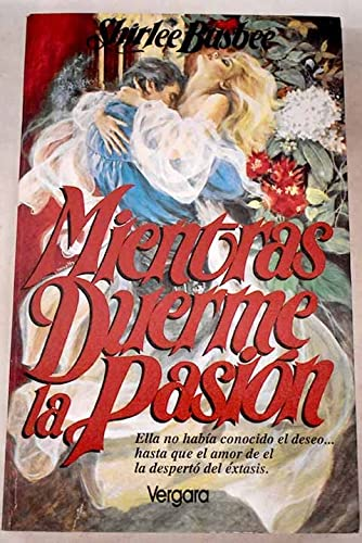 9789501504712: Mientras Duerme La Pasion/ While Passion Sleeps
