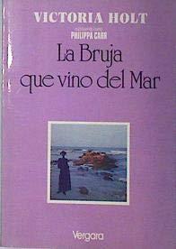 9789501505450: La Bruja Que Vino del Mar (Spanish Edition)