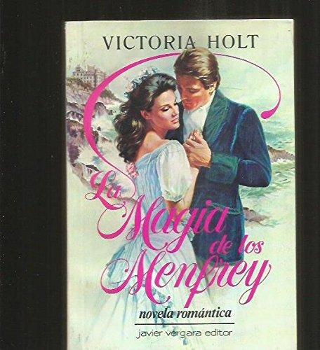 La Magia de Los Menfrey (Spanish Edition): Holt, Victoria