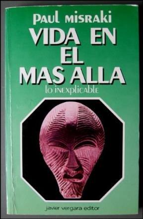 Vida En El Mas Alla (Spanish Edition) (9789501507072) by Paul Misraki