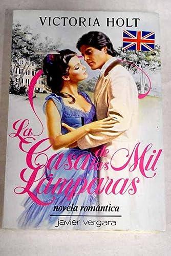 9789501507638: La Casa De Las MIL Lamparas