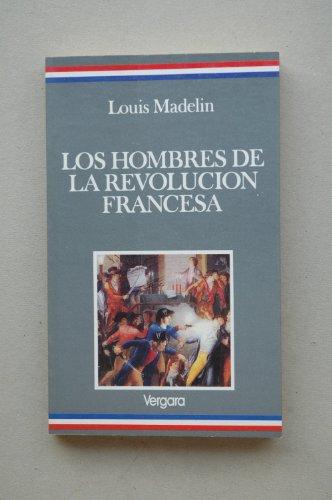 9789501509113: Los Hombres Revolucion Francesa