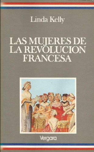 9789501509120: Las Mujeres De La Revolucion Francesa