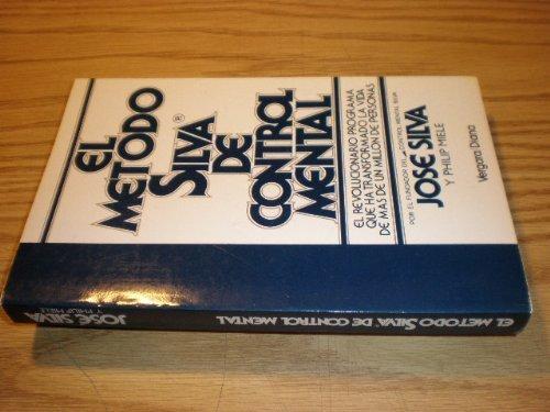 9789501509281: Metodo Silva de Control Mental, El (Spanish Edition)