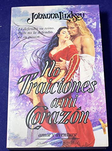 9789501509724: No Traiciones El Corazon (Spanish Edition)