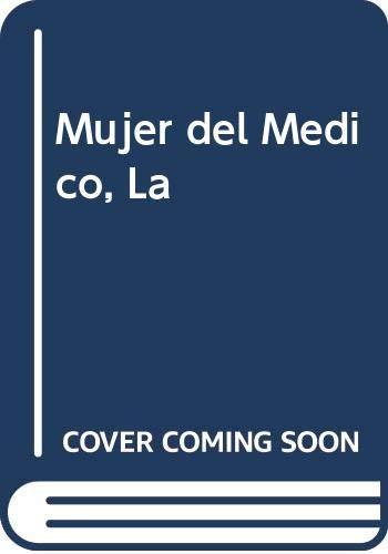 9789501510102: Mujer del Medico, La (Spanish Edition)