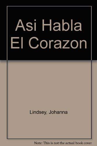 9789501510836: Asi Habla El Corazon
