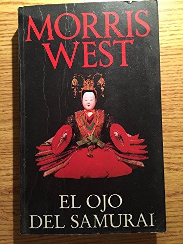 El Ojo del Samurai (9789501511031) by Morris West