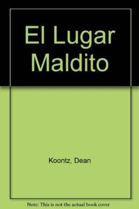 El Lugar Maldito (Spanish Edition): Koontz, Dean