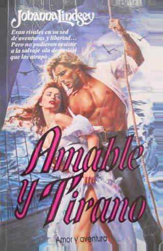 9789501511222: Amable y Tirano (Spanish Edition)