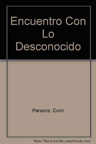 9789501511369: Encuentro Con Lo Desconocido (Spanish Edition)