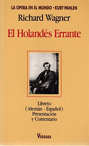 9789501511659: El Holandes Errante (Spanish Edition)