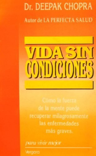 9789501512342: Vida Sin Condiciones