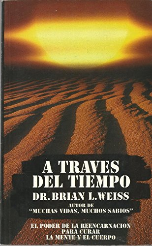 A Traves del Tiempo (Spanish Edition): Brian Weiss