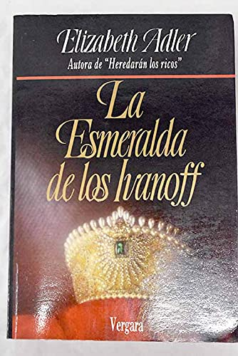 9789501512588: Esmeralda de Los Ivanoff (Spanish Edition)