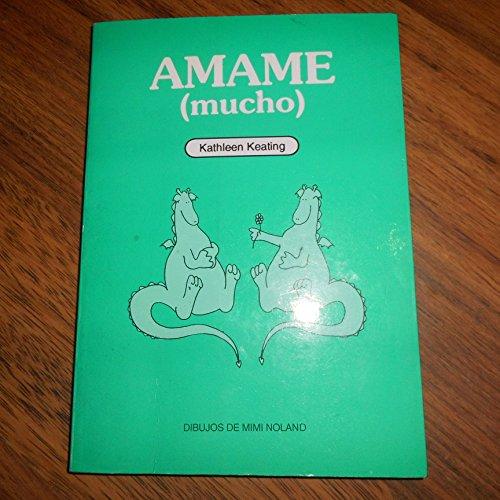 9789501512786: Amame (mucho)