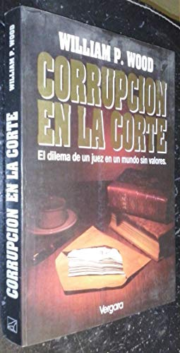 9789501513028: Corrupcion En La Corte (Spanish Edition)