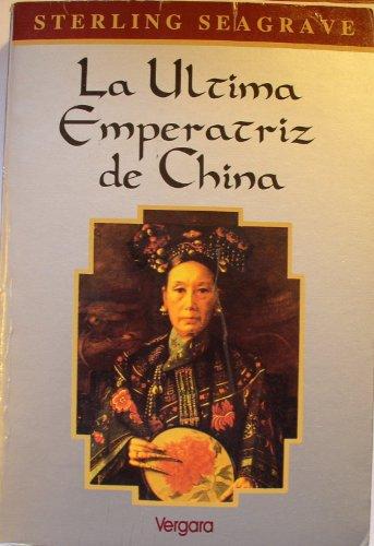 La Última Emperatriz De China: Sterling Seagrave