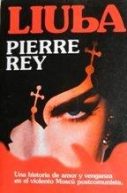 Liuba (Spanish Edition): Pierre Rey