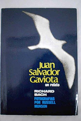 Juan Salvador gaviota (t): Richard Bach