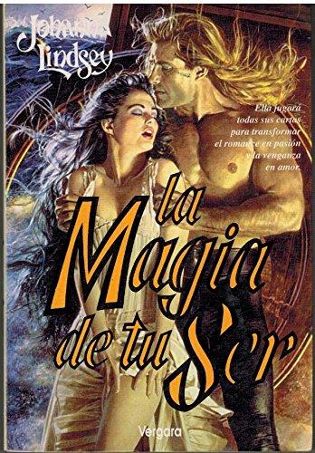 9789501513745: La Magia de Tu Ser (Spanish Edition)
