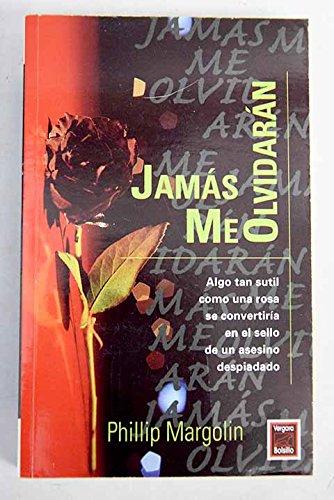 9789501513752: Jamas Me Olvidaran (Spanish Edition)